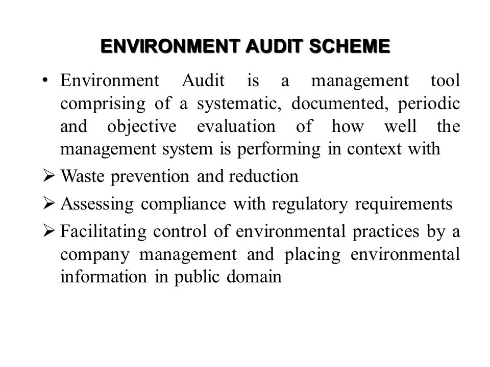 FREQUENCY OF EARs The industries falling in Schedule I & II (except CETPs and TSDFs) need to submit one Environmental Audit Report/year CETPs / TSDFs need to submit two EA Reports / year