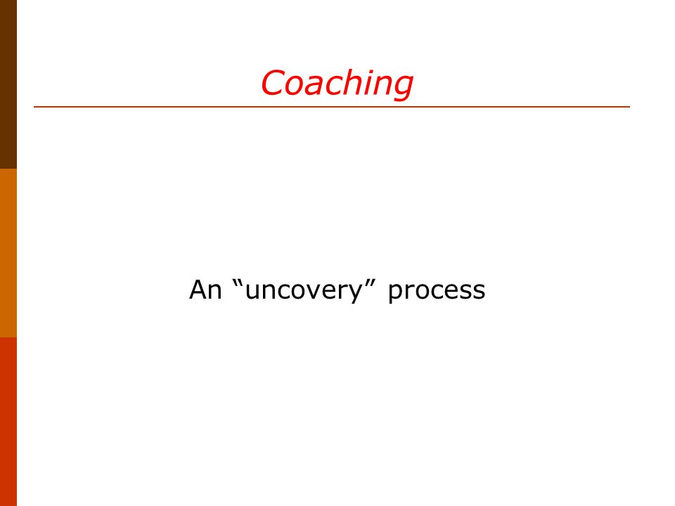Coaching An uncovery process