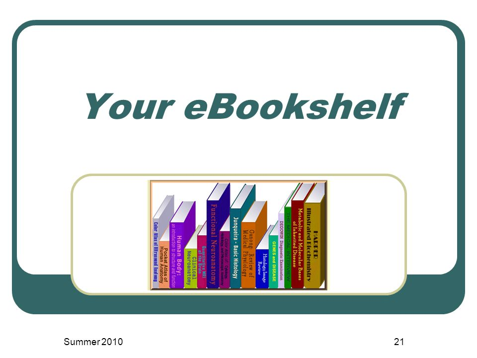 Your eBookshelf Summer 201021