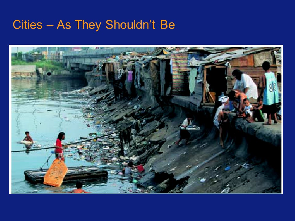 Cities – As They Shouldn't Be