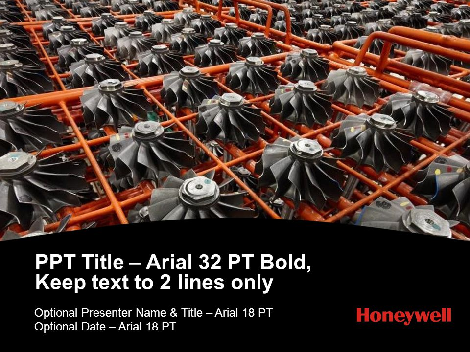 PPT Title – Arial 32 PT Bold, Keep text to 2 lines only Optional Presenter Name & Title – Arial 18 PT Optional Date – Arial 18 PT PPT DESIGN NOTE: Pho
