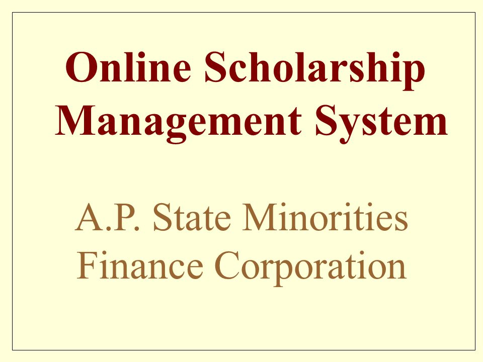 A.P. State Minorities Finance Corporation Online Scholarship Management System