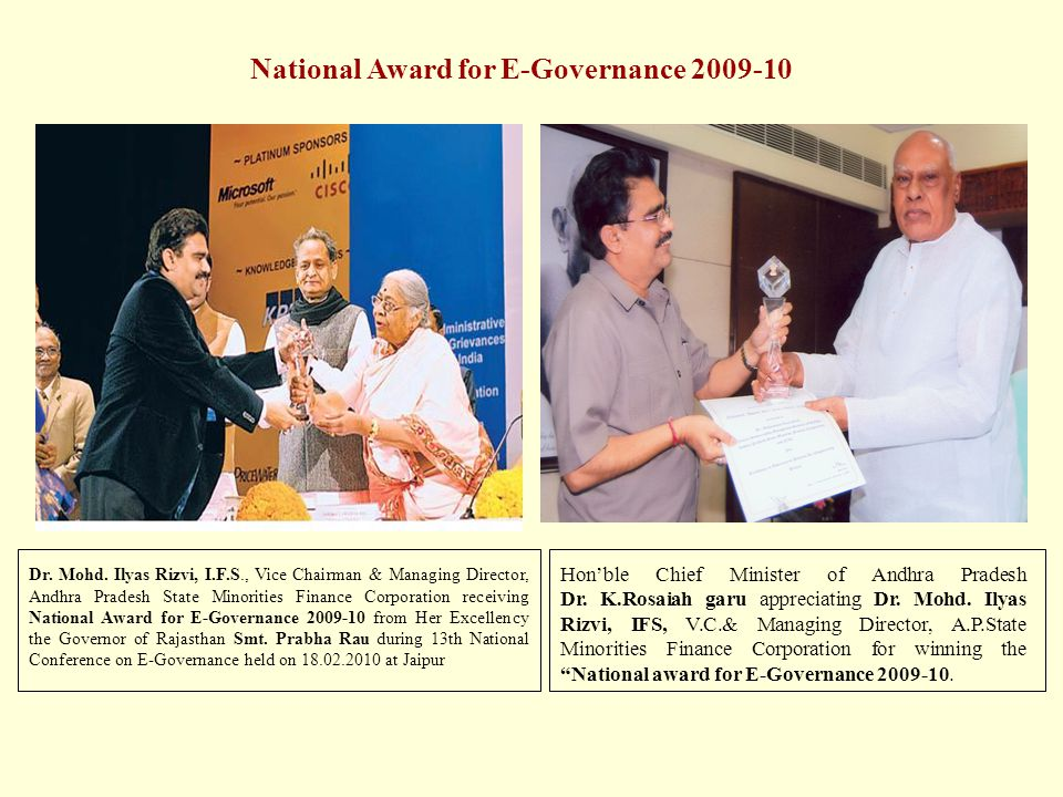 Dr. Mohd. Ilyas Rizvi, I.F.S., Vice Chairman & Managing Director, Andhra Pradesh State Minorities Finance Corporation receiving National Award for E-G