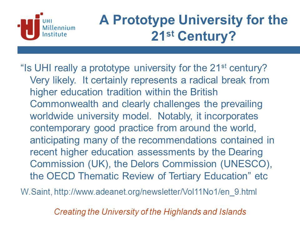 A Prototype University for the 21 st Century.