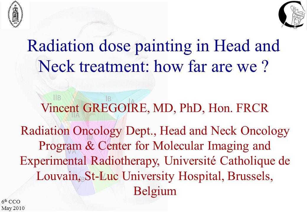 6 th CCO May 2010 FDGFLTCuATSM Spatially complex target Jeraj et al, 2010