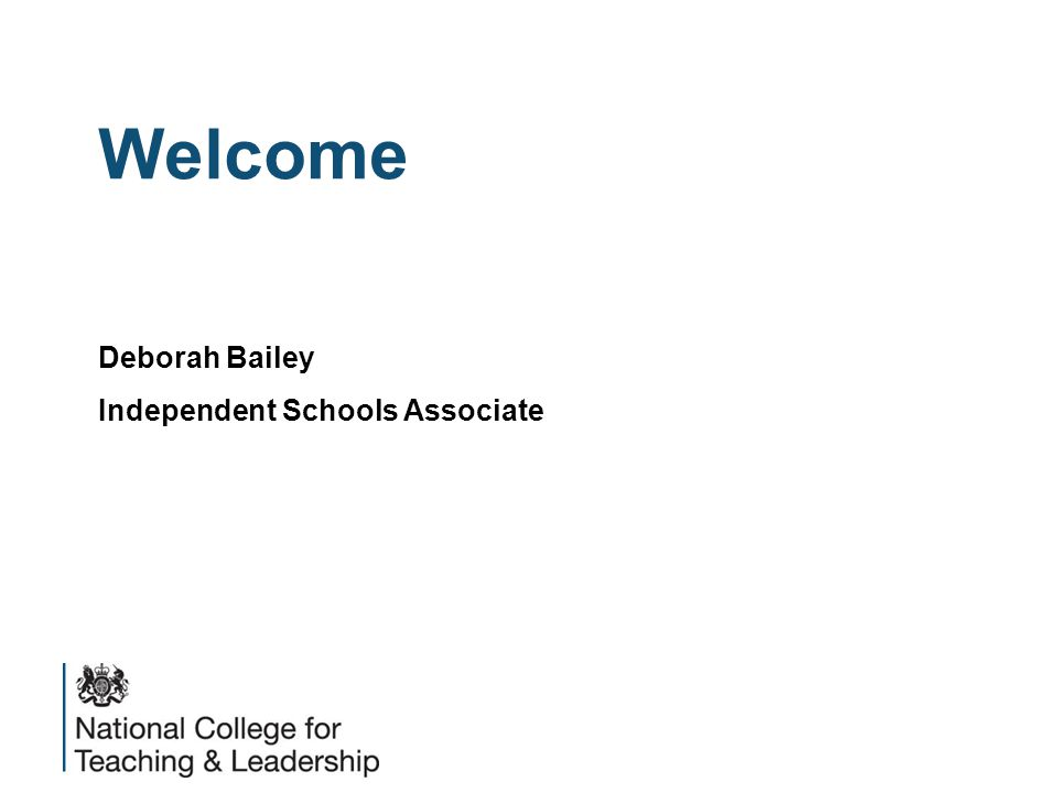 Welcome Deborah Bailey Independent Schools Associate