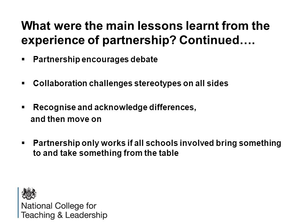 What were the main lessons learnt from the experience of partnership.