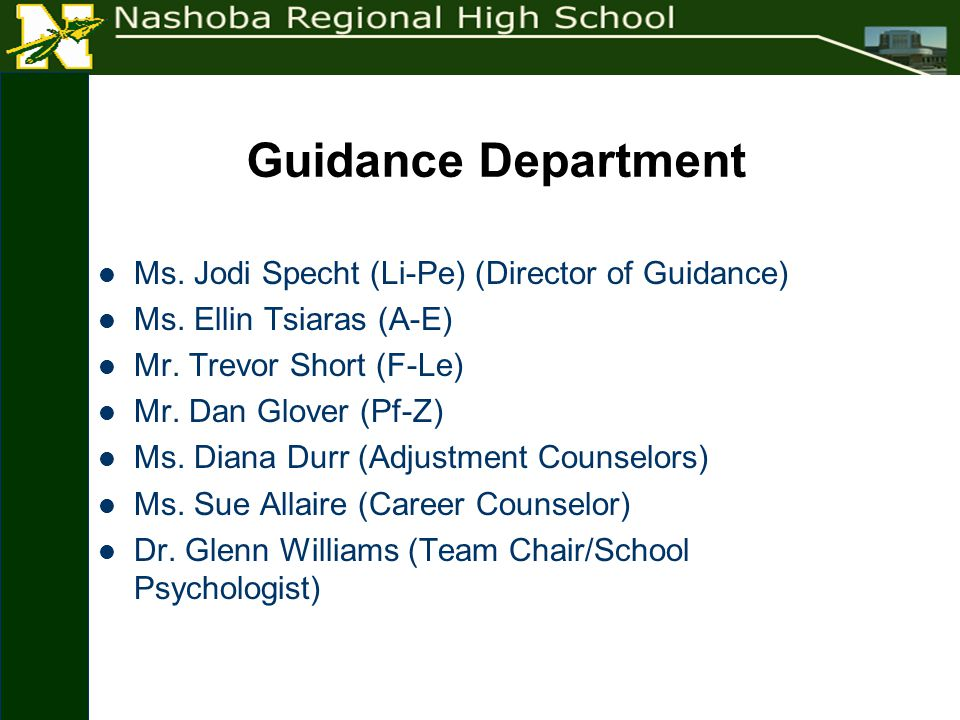 Guidance Department Ms. Jodi Specht (Li-Pe) (Director of Guidance) Ms.