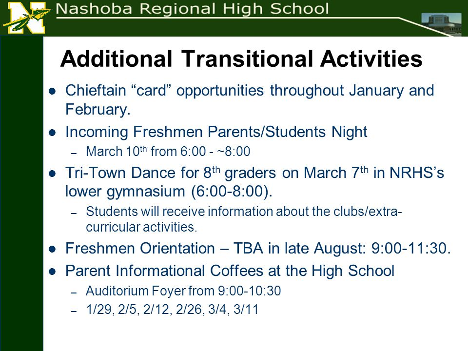 Additional Transitional Activities Chieftain card opportunities throughout January and February.
