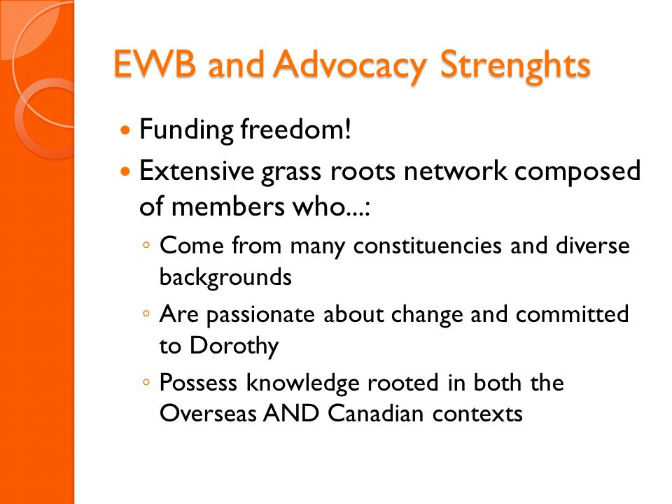 EWB and Advocacy Strenghts Funding freedom.