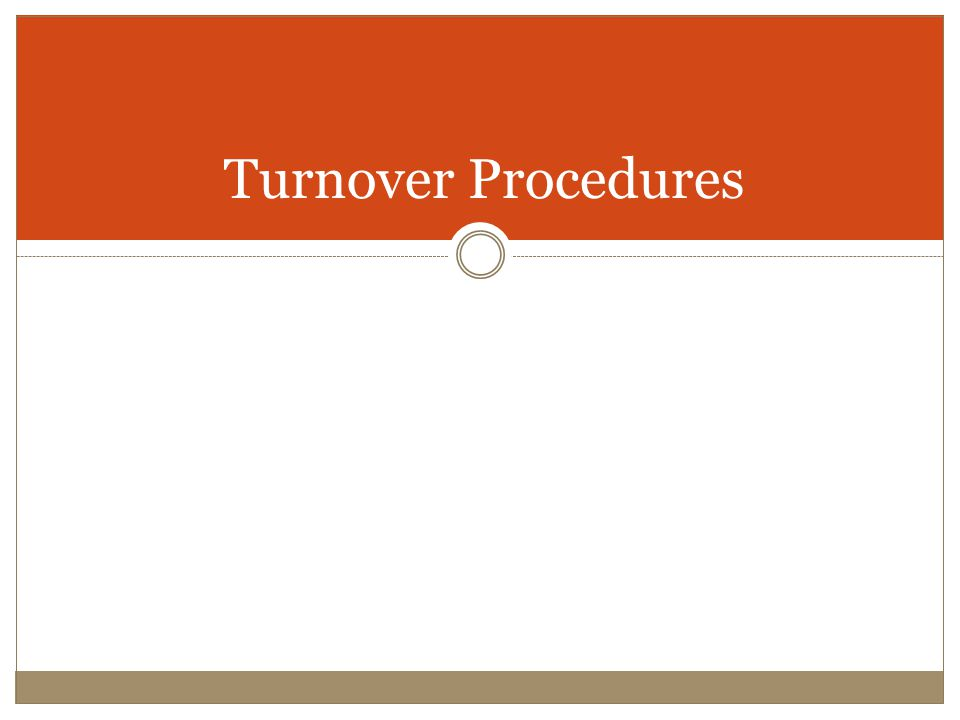 Turnover Procedures
