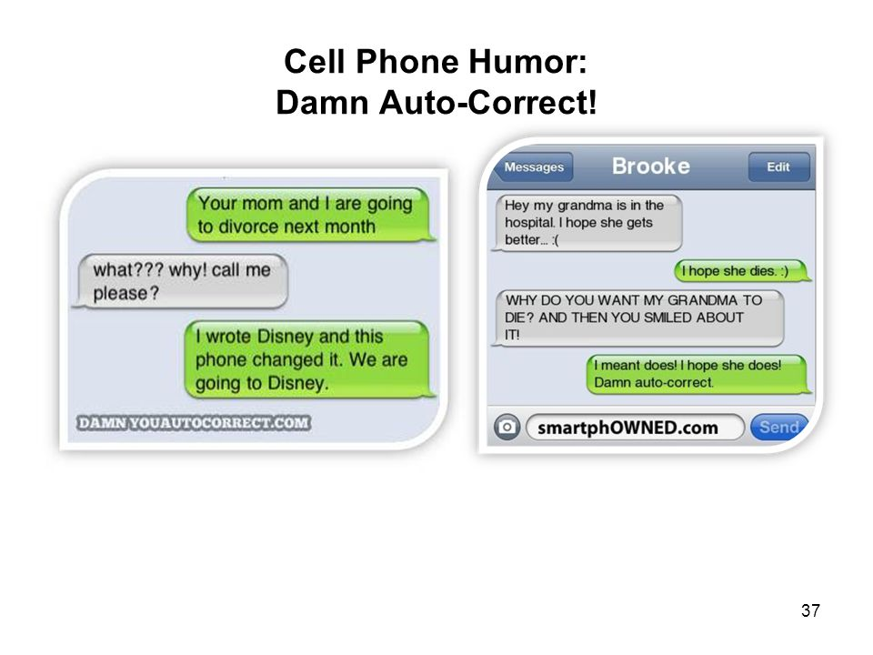 Cell Phone Humor: Damn Auto-Correct! 37