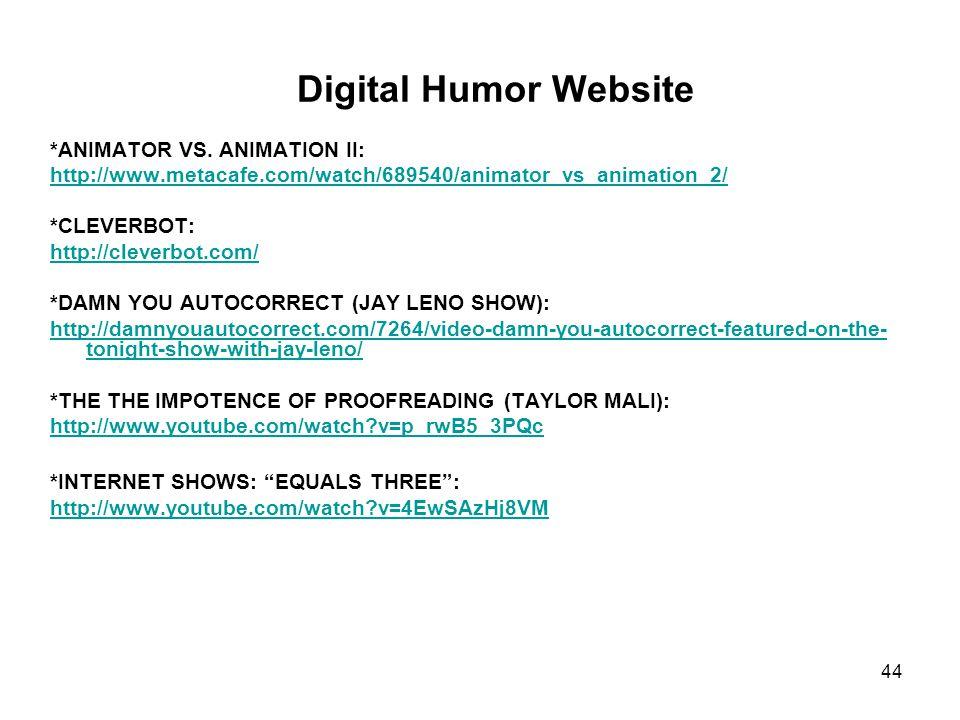 44 Digital Humor Website *ANIMATOR VS.