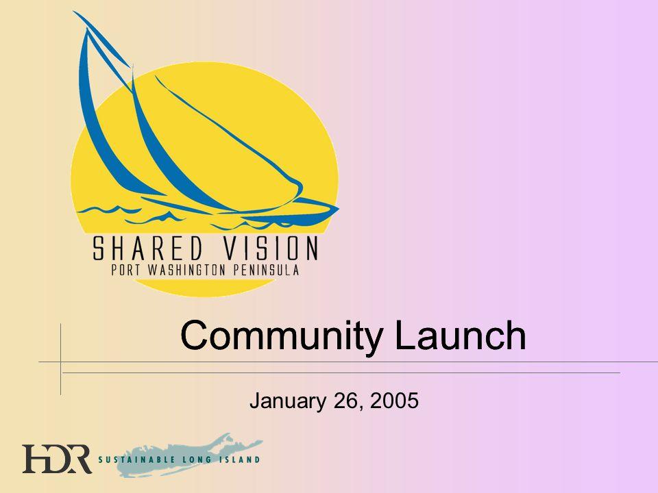 January 26, 2005 Community Launch