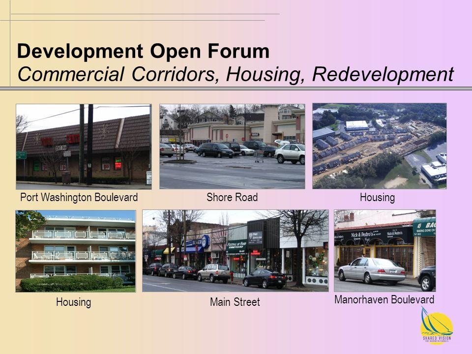 Port Washington Boulevard Shore Road Housing Main Street Manorhaven Boulevard Development Open Forum Commercial Corridors, Housing, Redevelopment