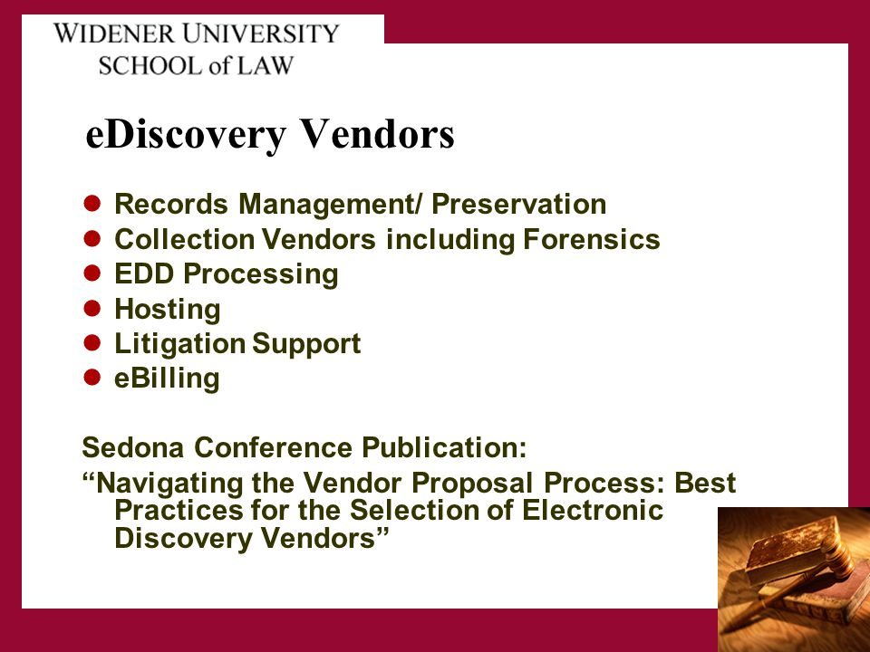 eDiscovery Vendors Records Management/ Preservation Collection Vendors including Forensics EDD Processing Hosting Litigation Support eBilling Sedona C