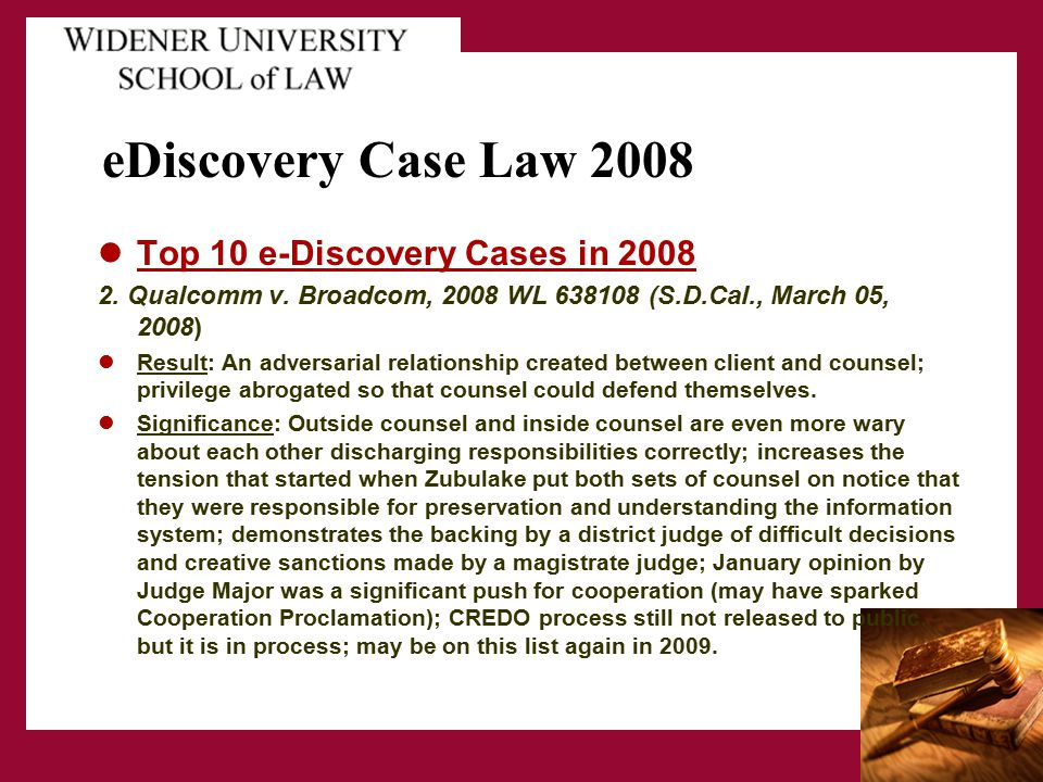 eDiscovery Case Law 2008 Top 10 e-Discovery Cases in 2008 2.