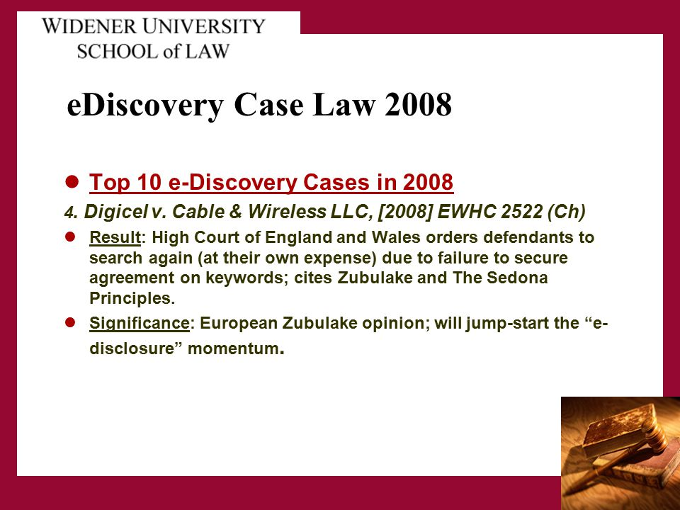 eDiscovery Case Law 2008 Top 10 e-Discovery Cases in 2008 4.