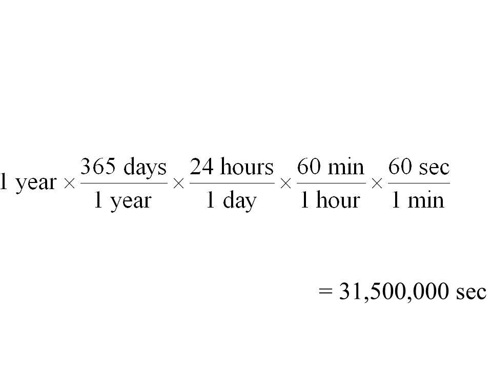 = 31,500,000 sec
