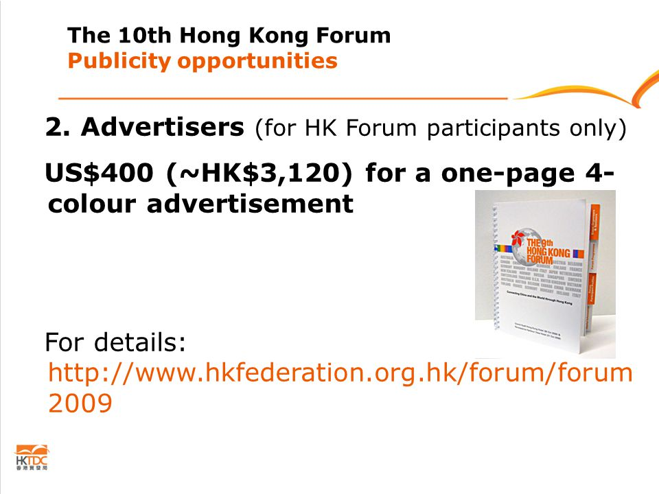 The 10th Hong Kong Forum Publicity opportunities 2.