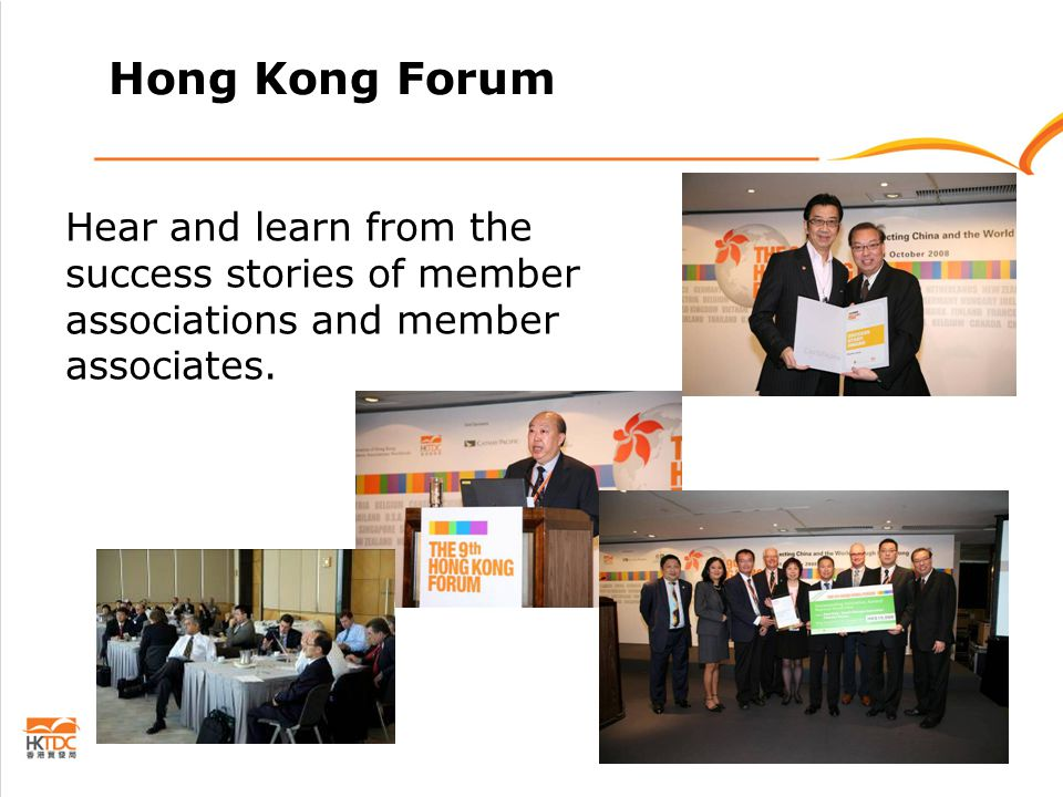 Hong Kong Forum Hear and learn from the success stories of member associations and member associates.