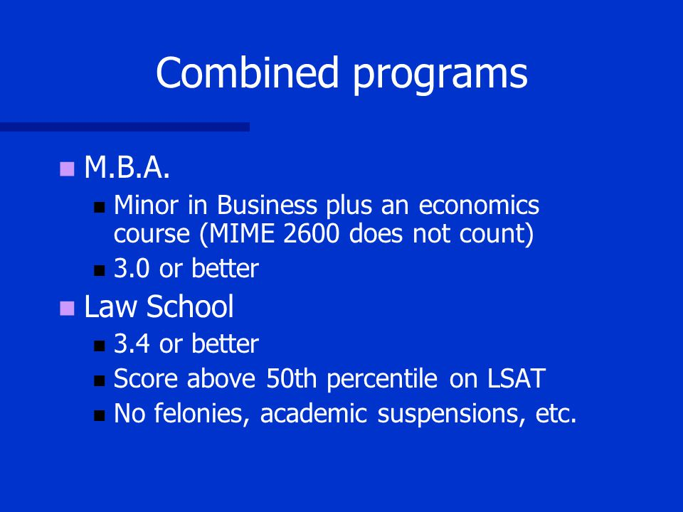 Combined programs M.B.A.