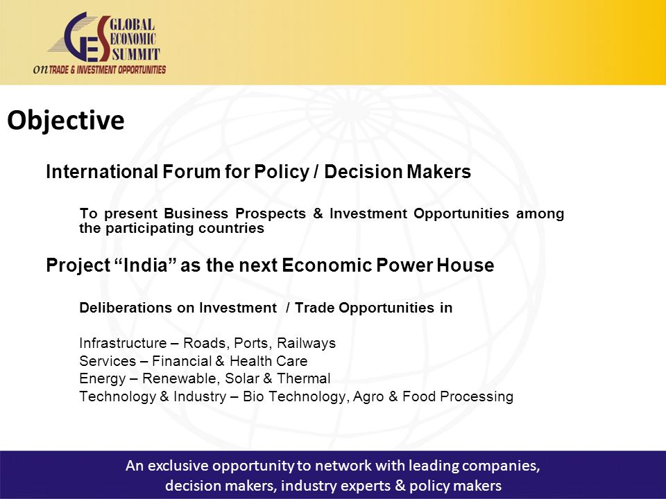 Highlights Inauguration : President of India has been invited Keynote Address : H.E.