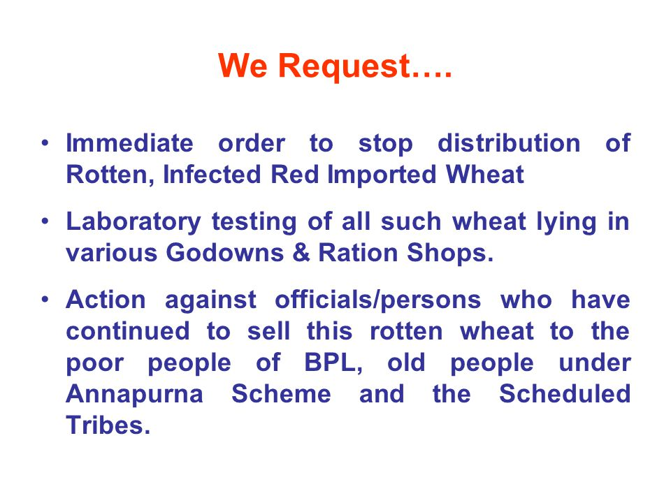 We Request….