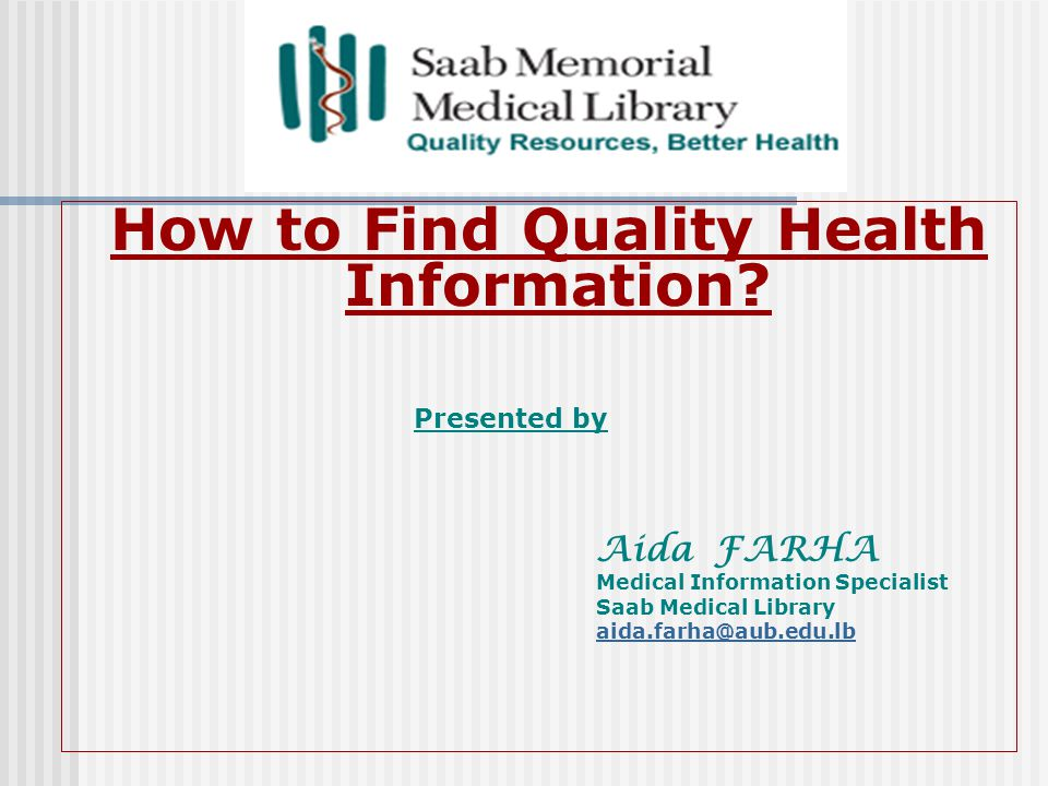 How to Find Quality Health Information.