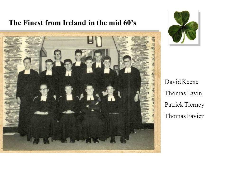 The Finest from Ireland in the mid 60's David Keene Thomas Lavin Patrick Tierney Thomas Favier