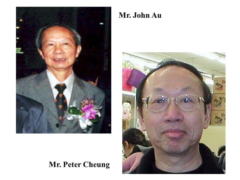 Mr. John Au Mr. Peter Cheung