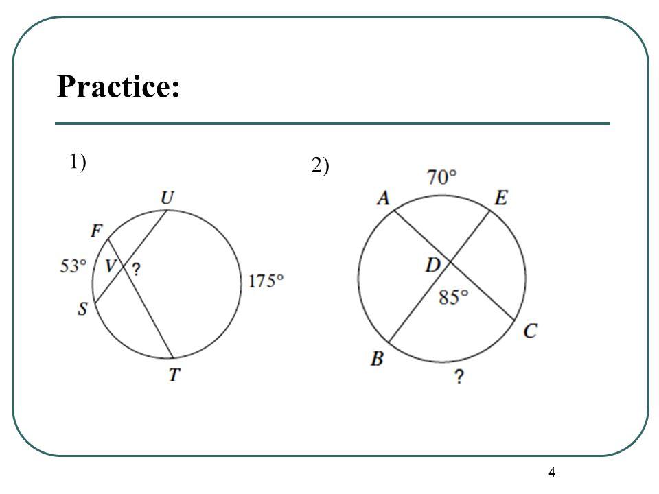 4 Practice: 1) 2)