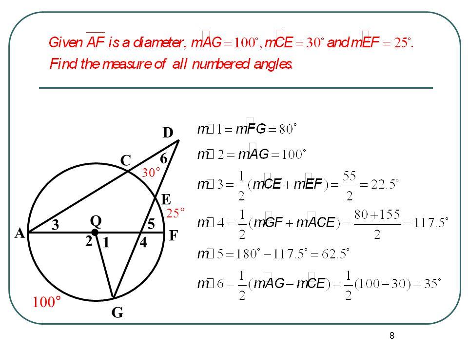 8 Q G F D E C 1 2 3 4 5 6 A 100° 30° 25°