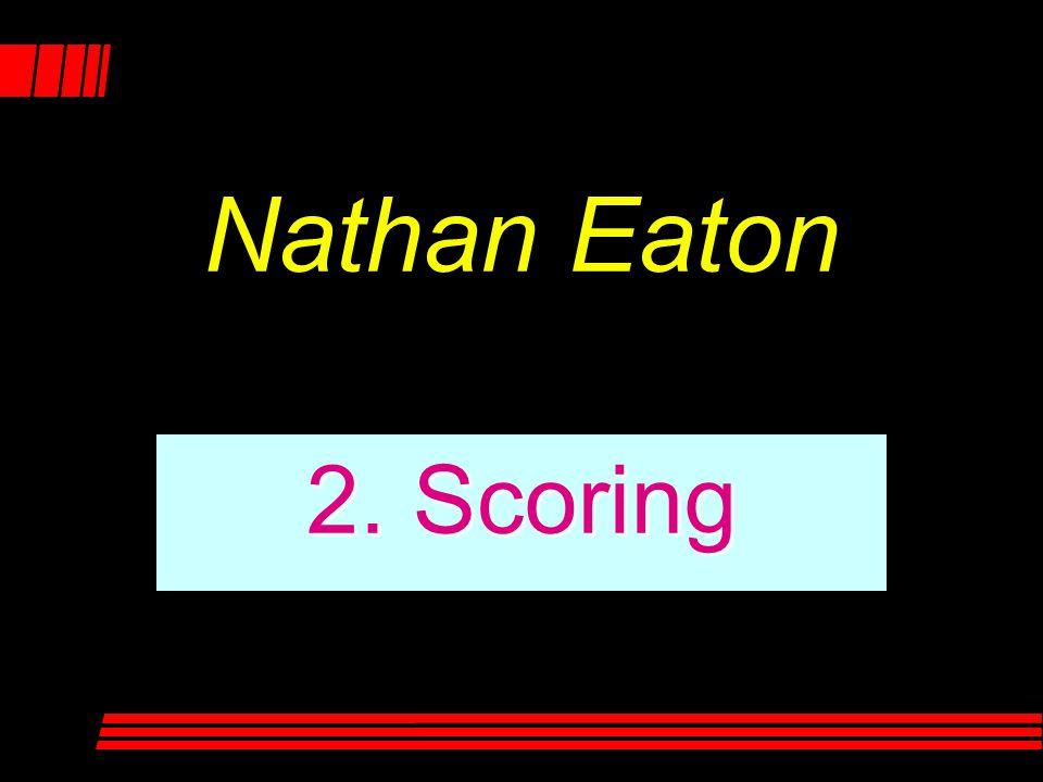 2. Scoring Nathan Eaton