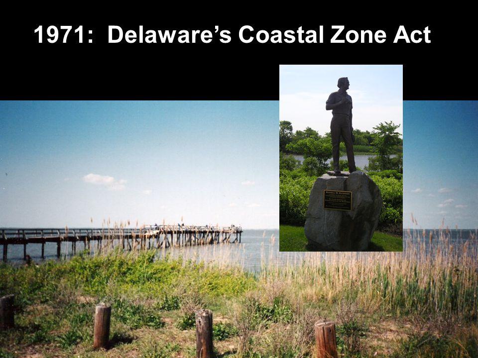 1971: Delaware's Coastal Zone Act
