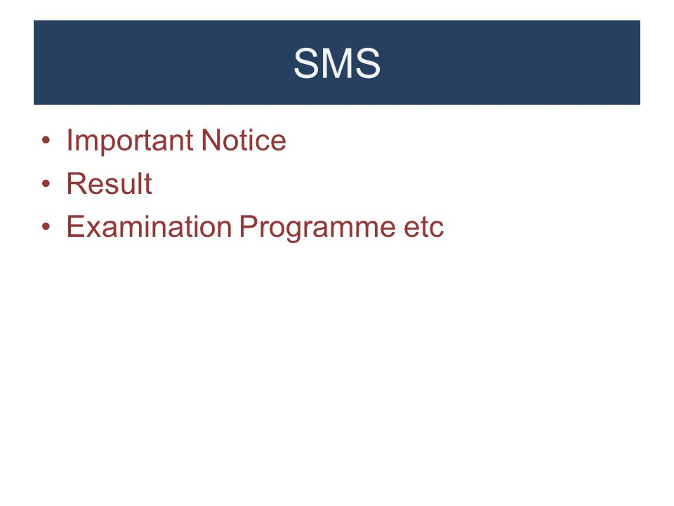 SMS Important Notice Result Examination Programme etc