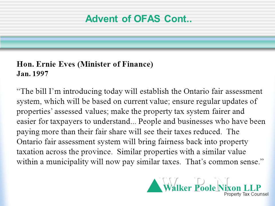 Walker Poole Nixon LLP Property Tax Counsel Advent of OFAS Cont..