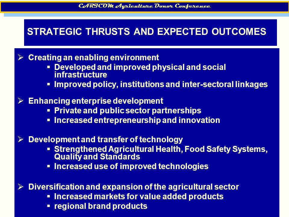 5 STRATEGIC THRUSTS AND EXPECTED OUTCOMES  Creating an enabling environment  Developed and improved physical and social infrastructure  Improved po