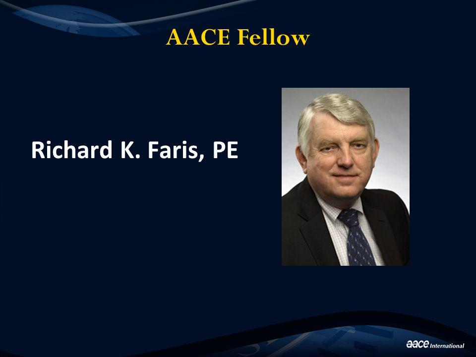 AACE Fellow Richard K. Faris, PE