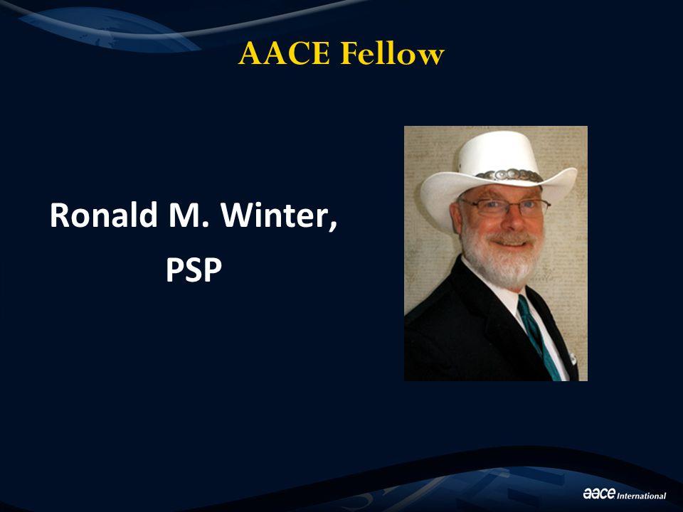 AACE Fellow Ronald M. Winter, PSP