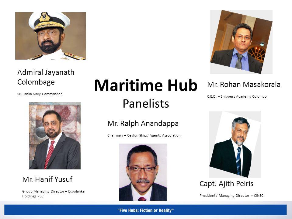 Maritime Hub Panelists Admiral Jayanath Colombage Sri Lanka Navy Commander Mr.