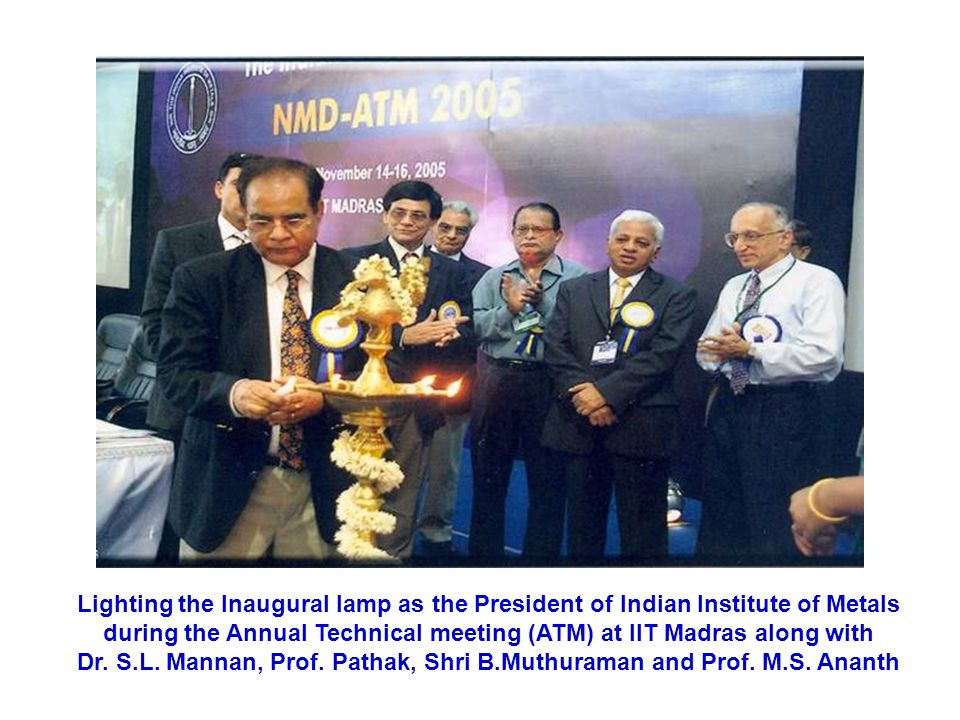Lighting the Inaugural lamp as the President of Indian Institute of Metals during the Annual Technical meeting (ATM) at IIT Madras along with Dr.