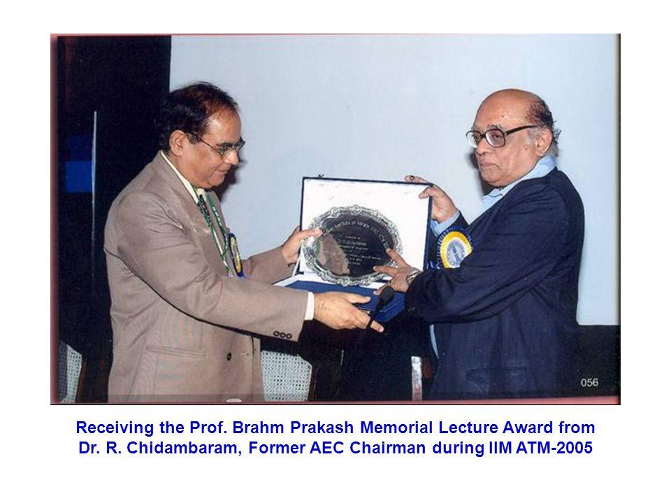 Receiving the Prof.Brahm Prakash Memorial Lecture Award from Dr.