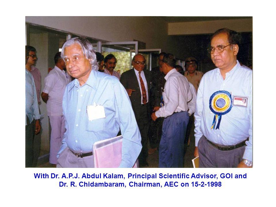 With Dr.A.P.J. Abdul Kalam, Principal Scientific Advisor, GOI and Dr.