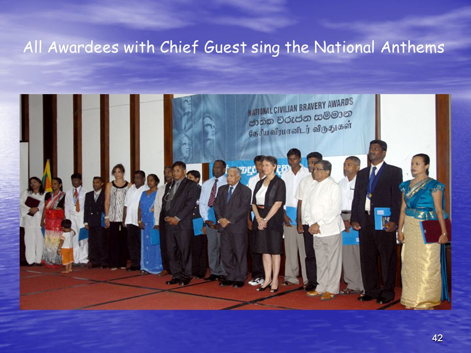 42 All Awardees with Chief Guest sing the National Anthems