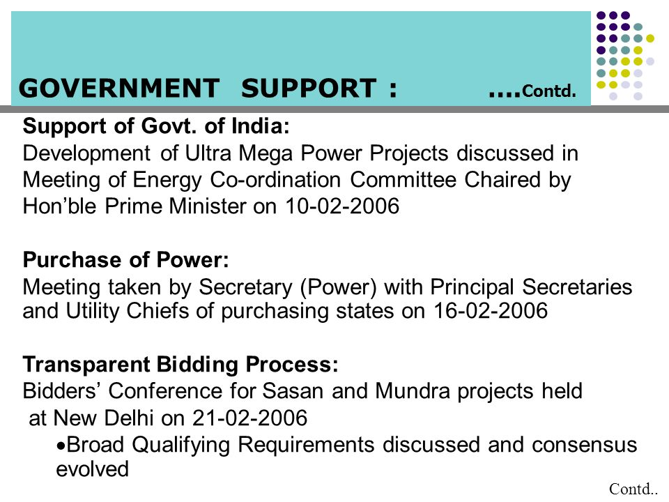 GOVERNMENT SUPPORT : …. Contd. Contd.. Support of Govt. of India: Development of Ultra Mega Power Projects discussed in Meeting of Energy Co-ordinatio