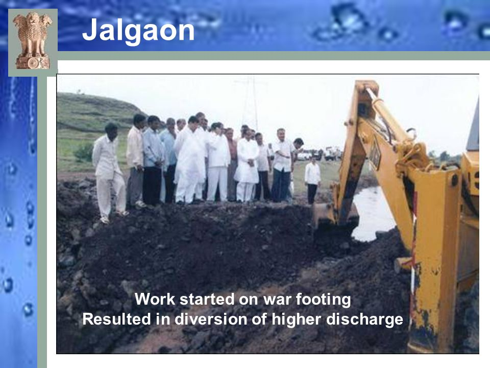 Jalgaon Work started on war footing Resulted in diversion of higher discharge