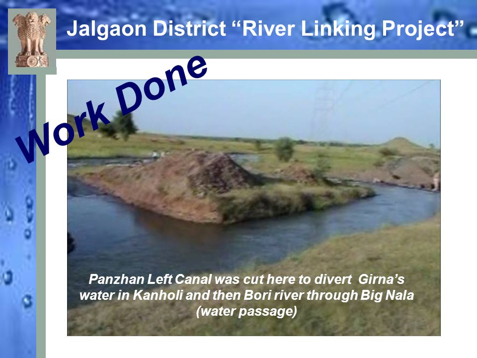 "Jalgaon District ""River Linking Project"" Work Done Panzhan Left Canal was cut here to divert Girna's water in Kanholi and then Bori river through Big"