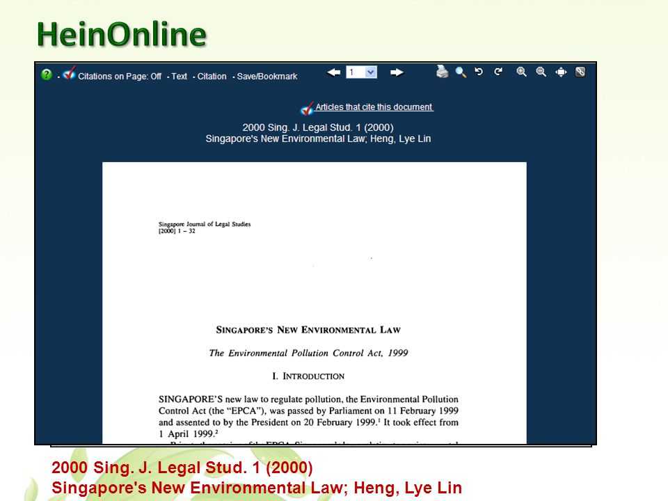 2000 Sing. J. Legal Stud. 1 (2000) Singapore s New Environmental Law; Heng, Lye Lin