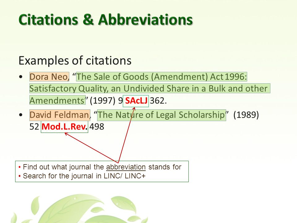 Examples of citations Dora Neo, The Sale of Goods (Amendment) Act 1996: Satisfactory Quality, an Undivided Share in a Bulk and other Amendments (1997) 9 SAcLJ 362.